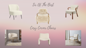 Six of the best; cosy corner chairs
