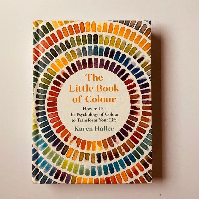 The Little Book Of Colour by Karen Haller